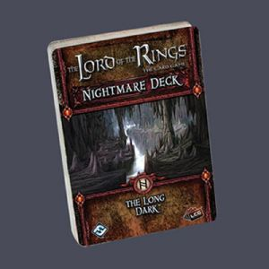 Lord of the Rings : The Card Game - Nightmare Decks - The Long Dark